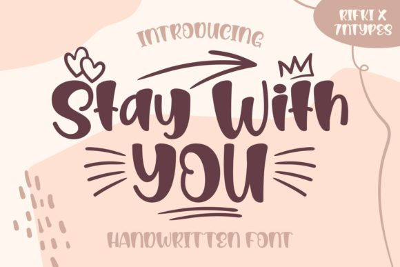 Stay With You Font By Rifki 7ntypes Creative Fabrica