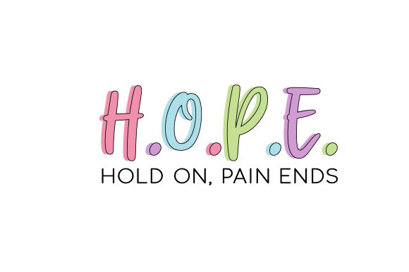 H.O.P.E. Hold on, Pain Ends Motivacional Archivo de Corte Craft Por Creative Fabrica Crafts