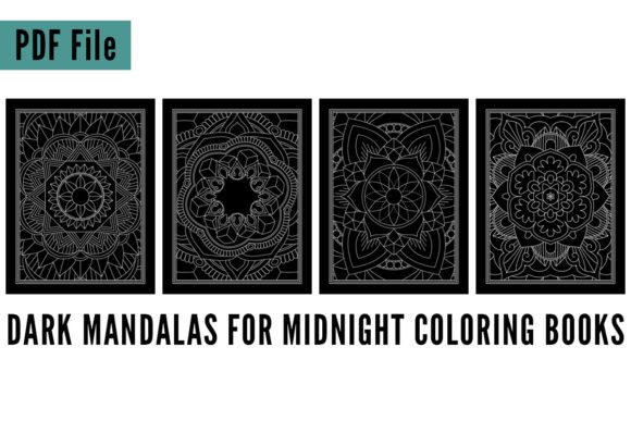 Print on Demand: 4 Dark Mandalas Midnight Coloring Book Graphic Coloring Pages & Books Adults By SunandMoon