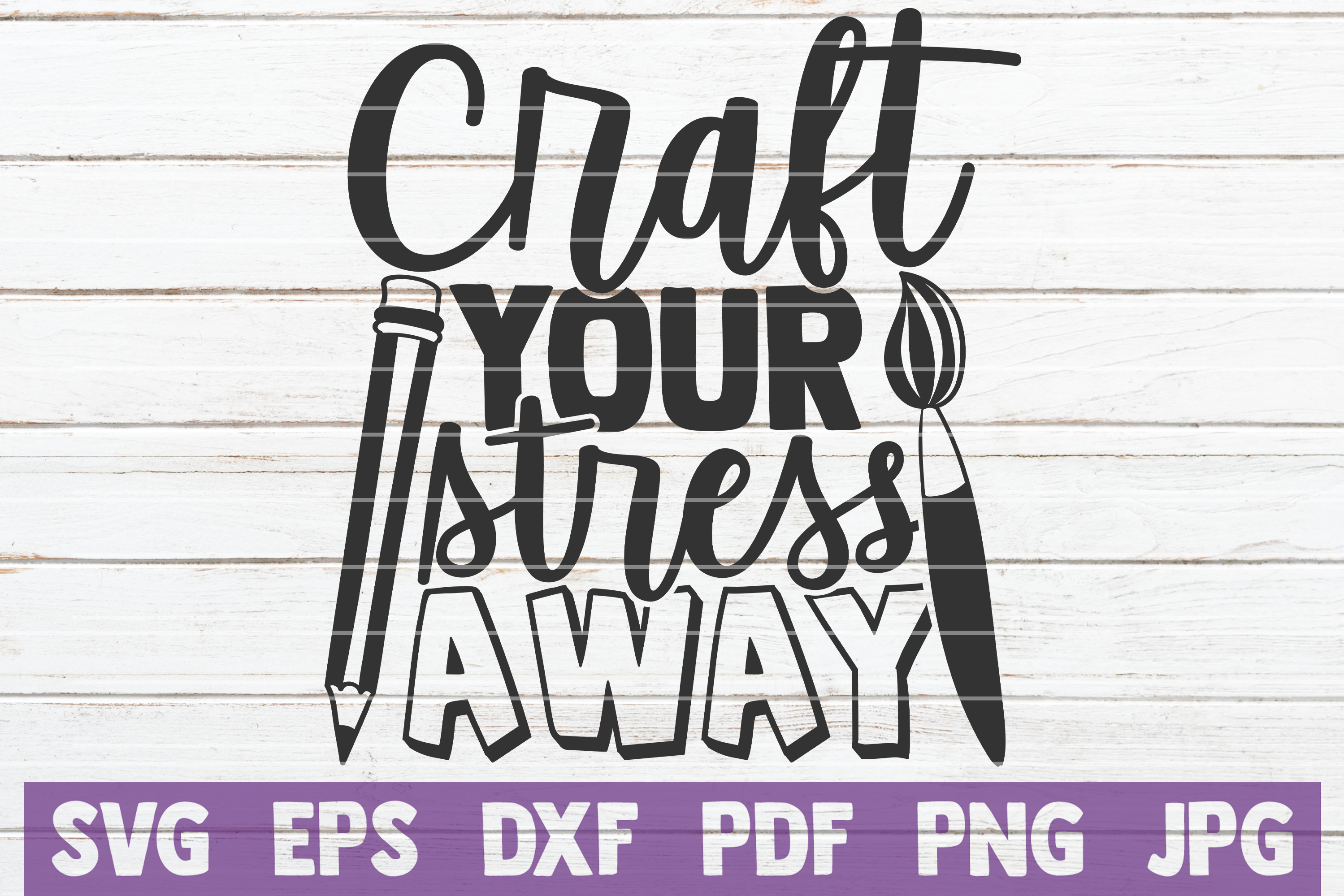 Download Free Craft Your Stress Away Graphic By Mintymarshmallows Creative Fabrica SVG Cut Files