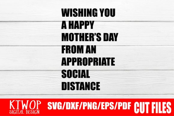 Funny Happy Mother S Day 2020 Graphic By Ktwop Creative Fabrica