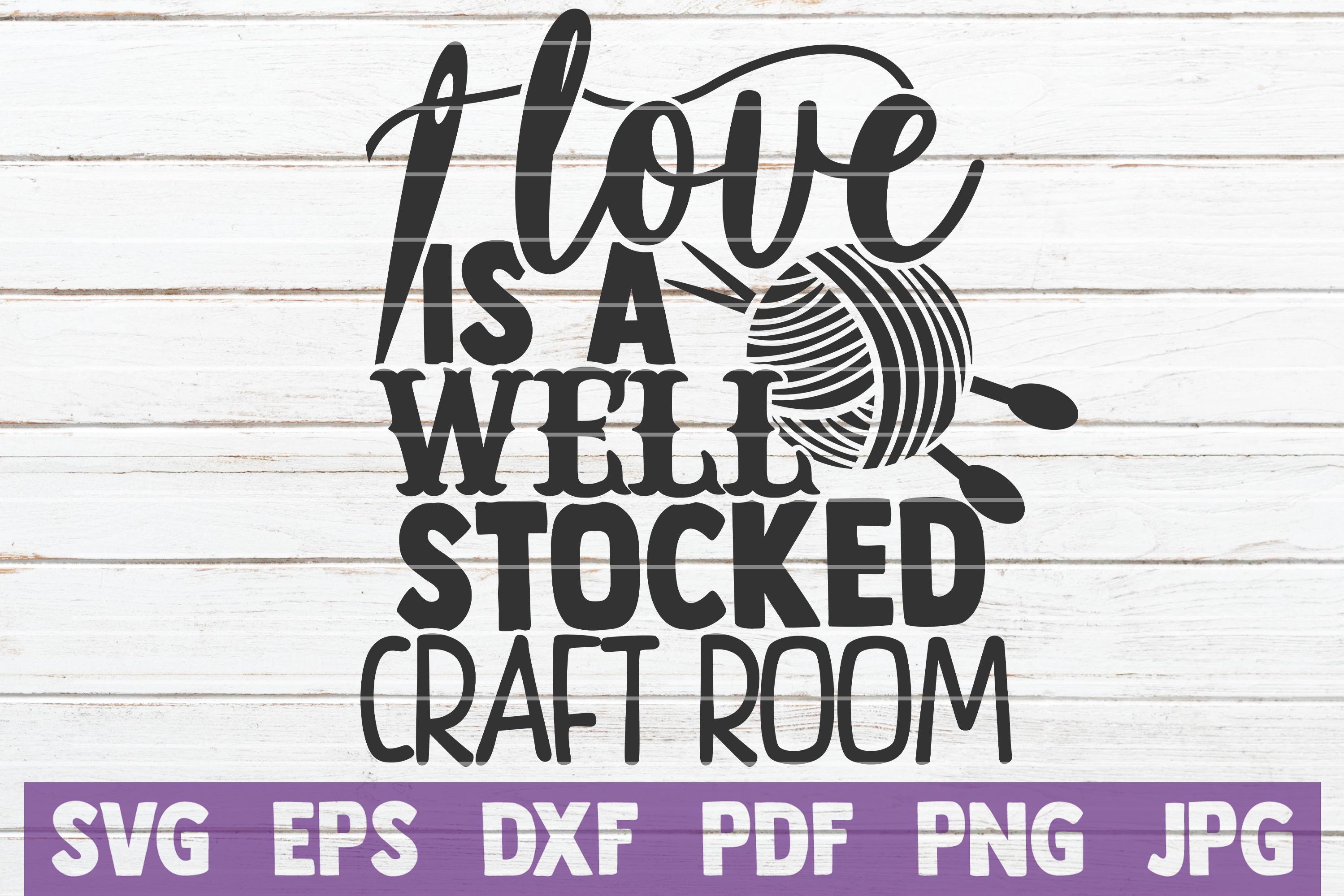 Download Free Love Is A Well Stocked Craft Room Graphic By Mintymarshmallows for Cricut Explore, Silhouette and other cutting machines.
