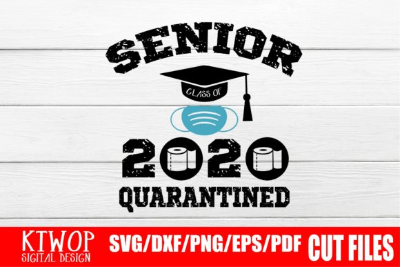Print on Demand: Senior Quarantined 2020 Graphic Crafts By Mr.pagman
