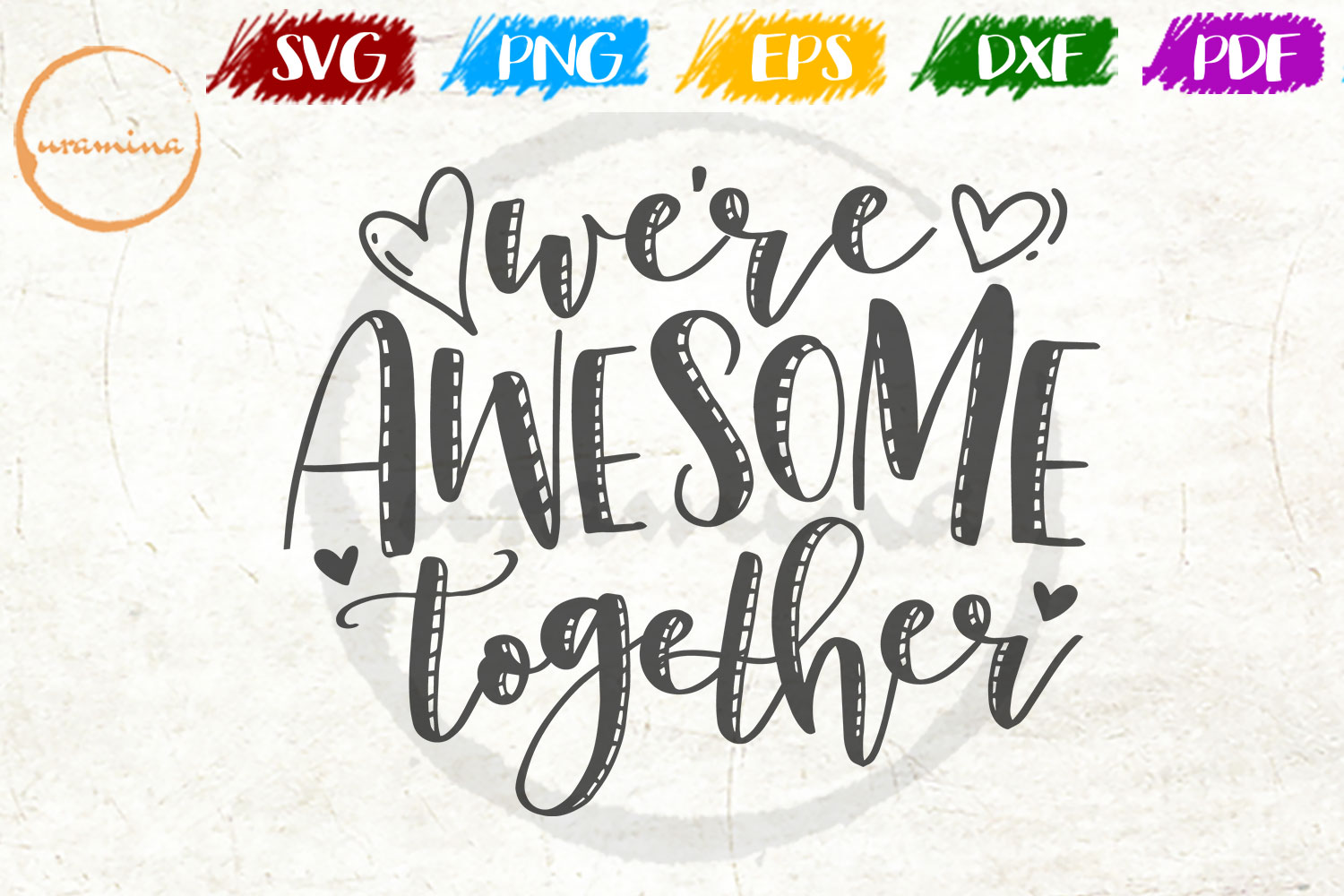 Download Free We Re Awesome Together Graphic By Uramina Creative Fabrica for Cricut Explore, Silhouette and other cutting machines.