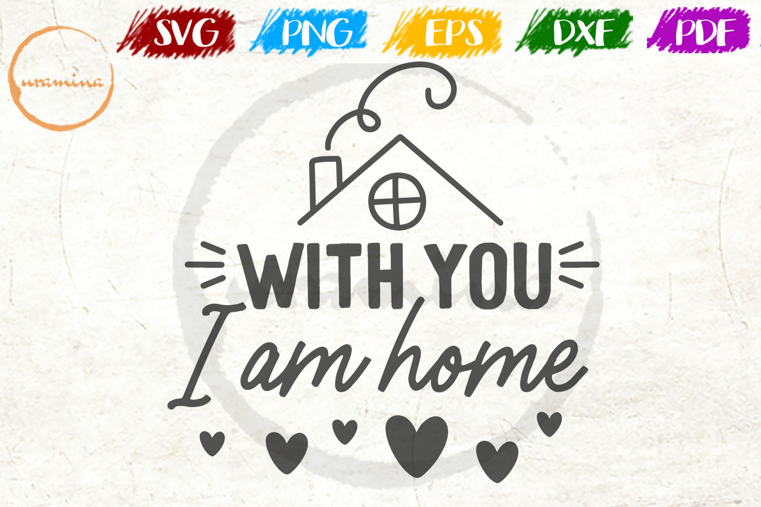 Download Free With You I Am Home Graphic By Uramina Creative Fabrica for Cricut Explore, Silhouette and other cutting machines.
