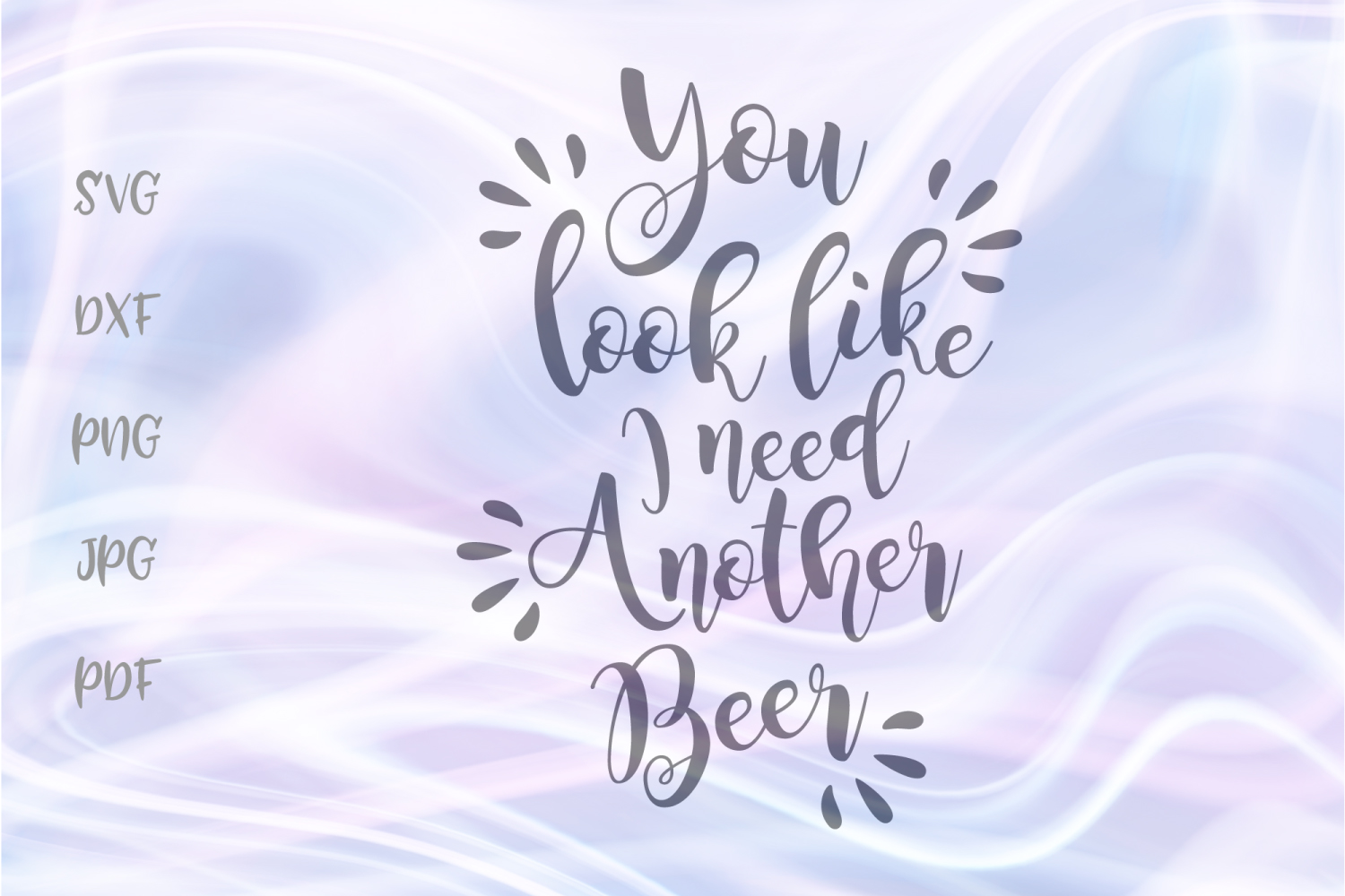 Download Free You Like I Need Another Beer Alcohol Graphic By Digitals By for Cricut Explore, Silhouette and other cutting machines.