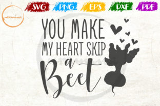 Download Free You Make My Heart Skip A Beet Graphic By Uramina Creative Fabrica SVG Cut Files