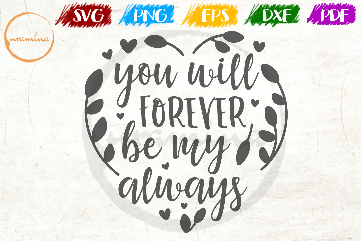 Download Free You Will Forever Be My Always Graphic By Uramina Creative Fabrica SVG Cut Files