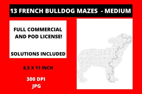 Print on Demand: 13 French Bulldog Mazes - Medium Graphic Teaching Materials By Fleur de Tango