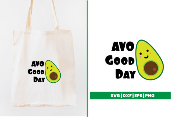 Download Free Avo Good Day Graphic By Maumo Designs Creative Fabrica for Cricut Explore, Silhouette and other cutting machines.