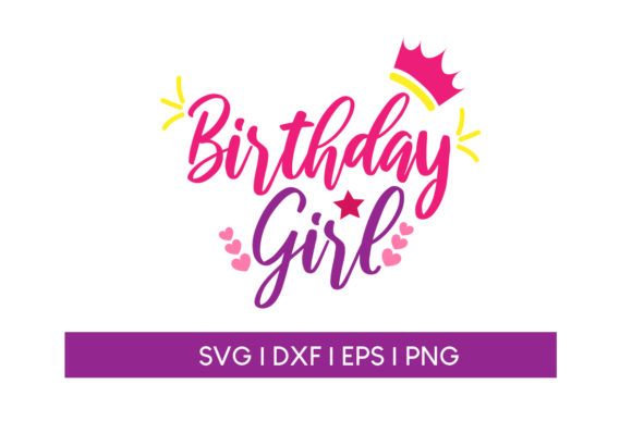 Download Free Birthday Girl Graphic By Maumo Designs Creative Fabrica SVG Cut Files