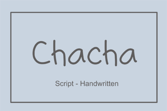 Print on Demand: Chaca Script & Handwritten Font By nuraisyahamalia1729