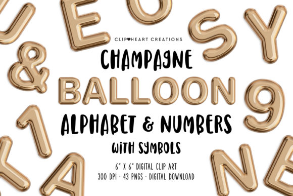 Champagne Foil Balloon Alphabet Clipart Graphic Illustrations By clipheartcreations