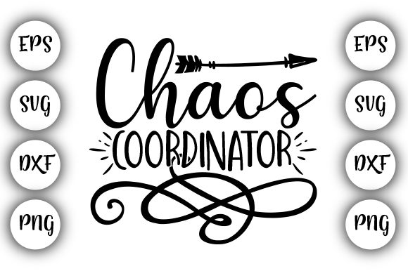 Print on Demand: Chaos Coordinator Graphic Print Templates By Design_store