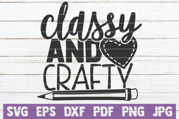 Download Free Classy And Crafty Graphic By Mintymarshmallows Creative Fabrica for Cricut Explore, Silhouette and other cutting machines.