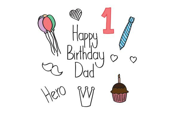 Download Free Happy Birthday Father Doodle Card Graphic By Firdausm601 for Cricut Explore, Silhouette and other cutting machines.