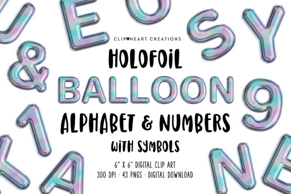 Hologram Balloon Alphabet Clipart Graphic Illustrations By clipheartcreations