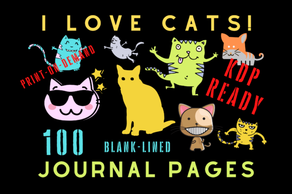 Download Free I Love Cats Journal Kdp Interior Graphic By Majestic Twelve for Cricut Explore, Silhouette and other cutting machines.