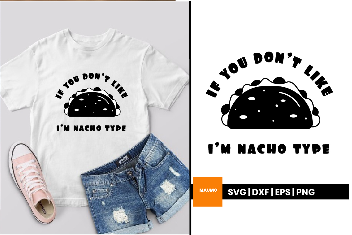 Download Free I M Nacho Type Graphic By Maumo Designs Creative Fabrica for Cricut Explore, Silhouette and other cutting machines.