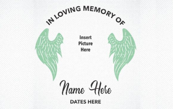 Download Free In Loving Memory Graphic Graphic By Svg Den Creative Fabrica for Cricut Explore, Silhouette and other cutting machines.