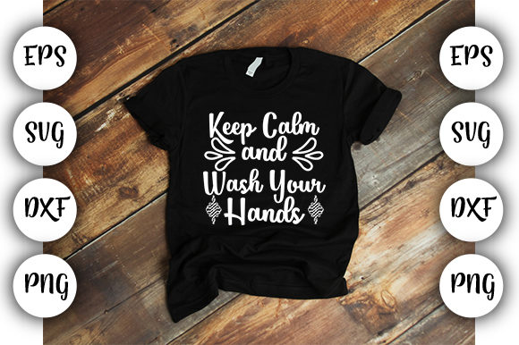 Print on Demand: Keep Calm and Wash Your Hands Graphic Print Templates By Design_store