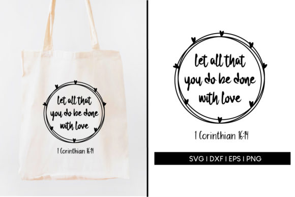 Download Free Let All You Do Be Done With Love Graphic By Maumo Designs for Cricut Explore, Silhouette and other cutting machines.