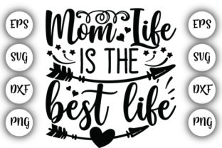 Print on Demand: Mom Life is the Best Life 2 Graphic Print Templates By Design_store
