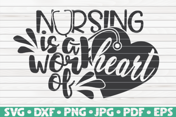 Download Free Nursing Is A Work Of Heart Graphic By Mihaibadea95 Creative for Cricut Explore, Silhouette and other cutting machines.