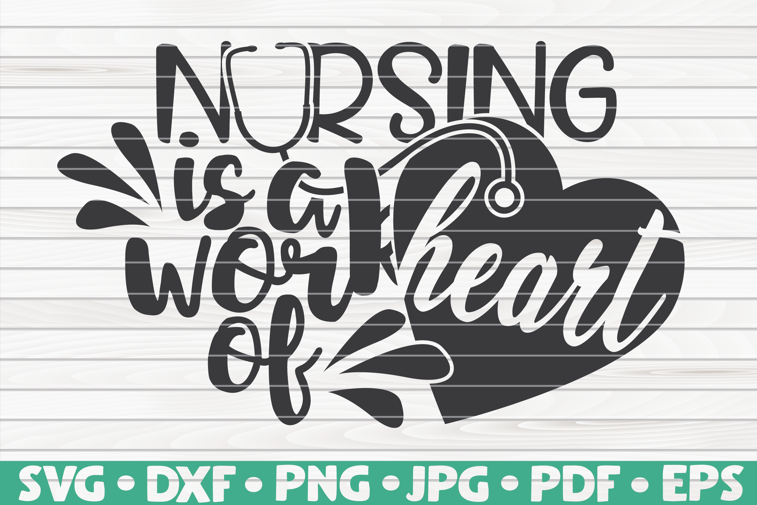 Nursing Is A Work Of Heart Graphic By Mihaibadea95 Creative