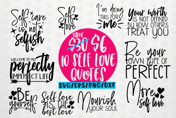 Download Free Self Love Quote Bundle Eps Svg Dxf Png Grafico Por for Cricut Explore, Silhouette and other cutting machines.