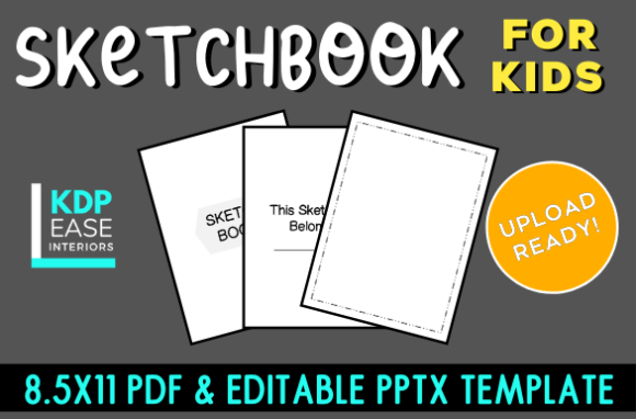 Download Free Sketchbook For Kids Upload Ready 8 5x11 Graphic By Kdp Ease for Cricut Explore, Silhouette and other cutting machines.