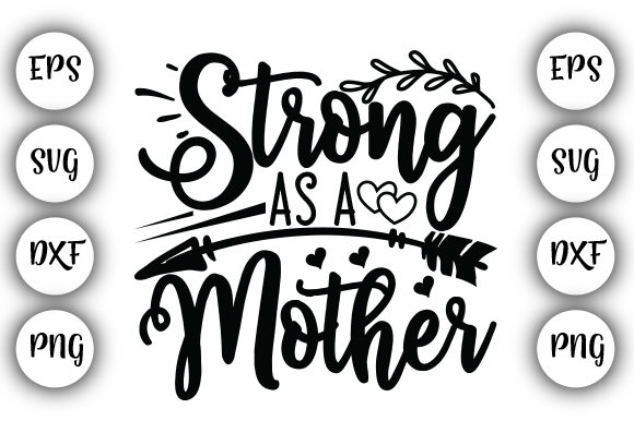 Print on Demand: Strong As a Mother Graphic Print Templates By Design_store