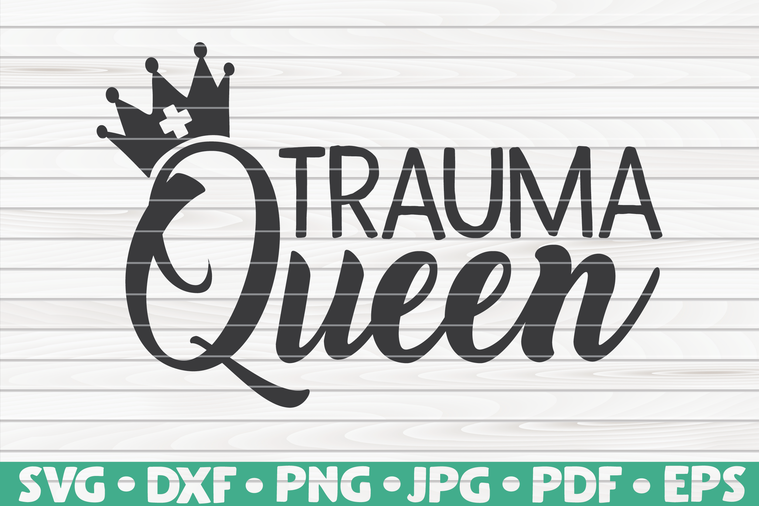Download Free Trauma Queen Nurse Life Graphic By Mihaibadea95 Creative Fabrica for Cricut Explore, Silhouette and other cutting machines.