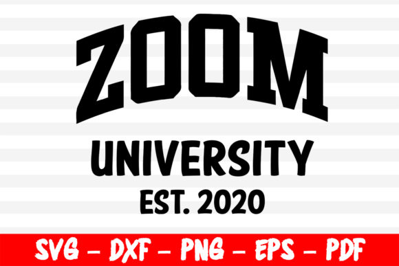 Zoom University Est 2020 Graphic By Bestsvgfiles Creative Fabrica