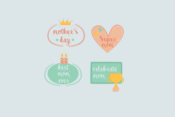 Download Free Mothers Day Label Collection 3 Graphic By Aprlmp276 Creative for Cricut Explore, Silhouette and other cutting machines.