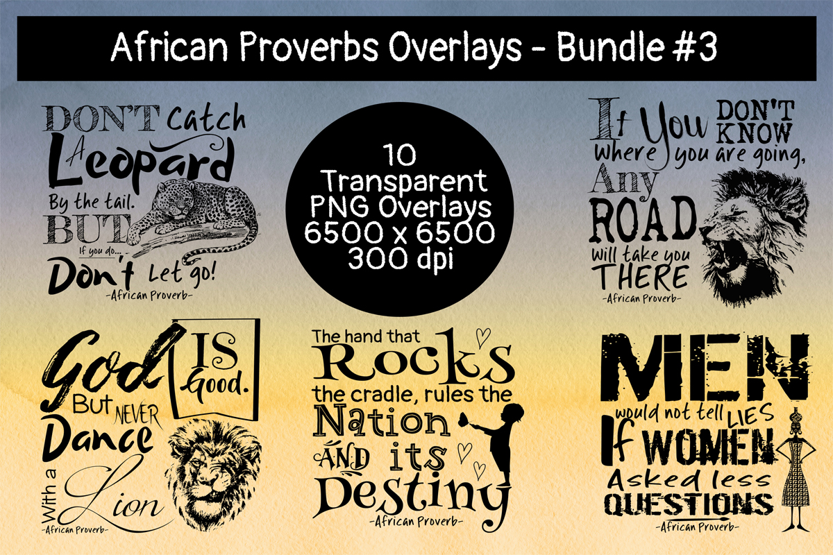 African Proverbs Overlay Bundle 3 Graphic By Words Count