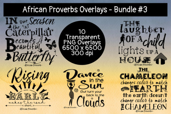 Download Free African Proverbs Overlay Bundle 3 Graphic By Words Count for Cricut Explore, Silhouette and other cutting machines.