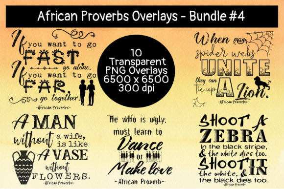 Download Free African Proverbs Overlay Bundle 4 Graphic By Words Count for Cricut Explore, Silhouette and other cutting machines.