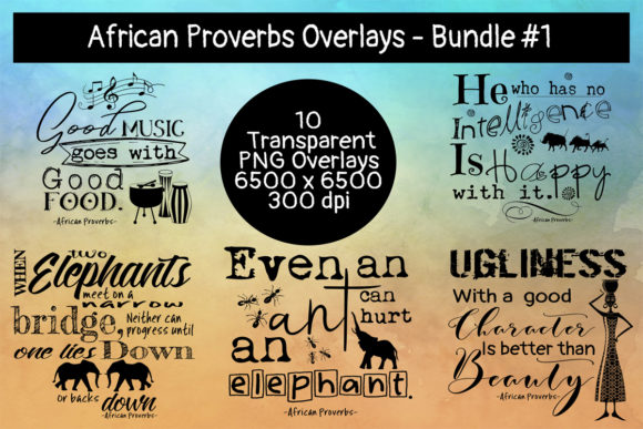 African Proverbs Overlays Bundle #1 Graphic Crafts By Words Count Designs