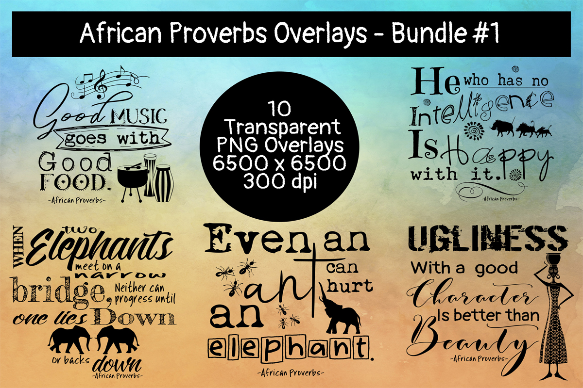 Download Free African Proverbs Overlays Bundle 1 Graphic By Words Count for Cricut Explore, Silhouette and other cutting machines.
