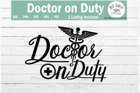 Doctor on Duty, Healthcare Worker Graphic Crafts By redearth and gumtrees