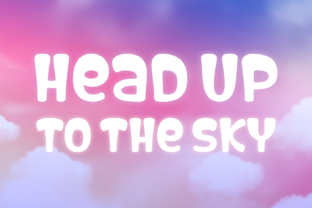 Print on Demand: Head Up to the Sky Script & Handwritten Font By Jasm (7NTypes)