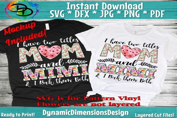 I Have Two Titles Mom and MiMi SVG, PNG, EPS & DXF by Free SVG File
