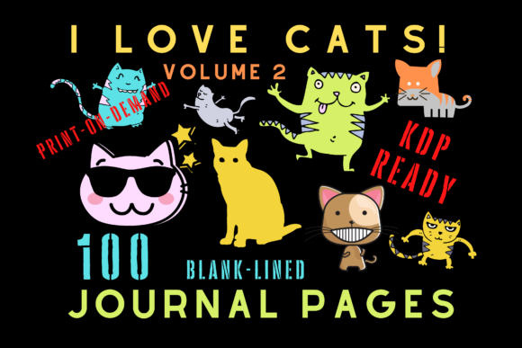 Print on Demand: I Love Cats Journal Vol 2 | KDP Interior Graphic KDP Interiors By Majestic Twelve