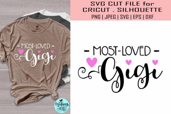Download Free Most Loved Gigi Grandma Graphic By Midmagart Creative Fabrica for Cricut Explore, Silhouette and other cutting machines.