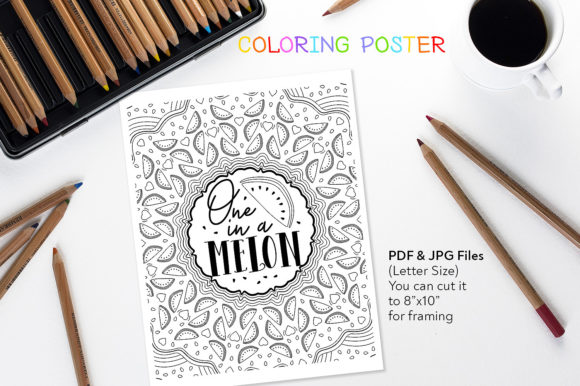 One in a Melon - Coloring Quote Graphic Coloring Pages & Books Adults By danieladoychinovashop