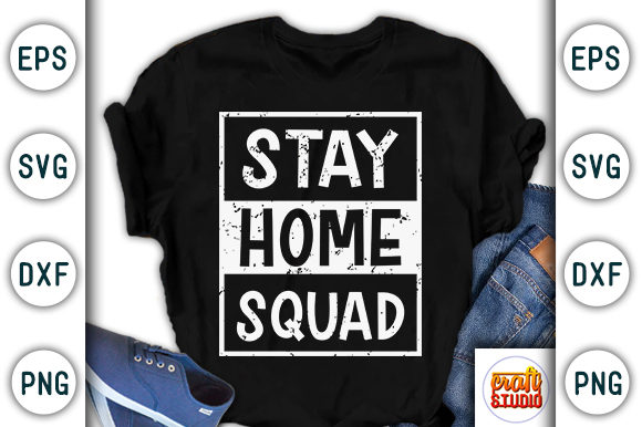 Print on Demand: Stay Home Squad, Quarantine Design Graphic Print Templates By CraftStudio
