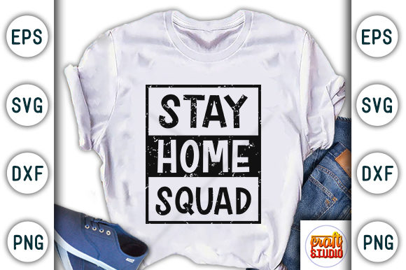Download Free Stay Home Squad Quarantine Design Graphic By Craftstudio for Cricut Explore, Silhouette and other cutting machines.