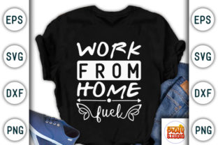 Print on Demand: Work from Home Fuel, Quarantine Design Graphic Print Templates By CraftStudio