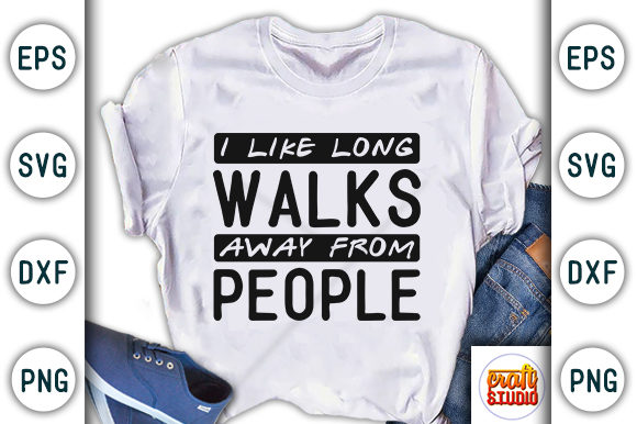 Print on Demand: Quarantine Design, I Like Long Walks Graphic Print Templates By CraftStudio